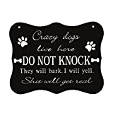 WaaHome Funny Dog Sign,Do Not Knock Sign,Crazy Dogs Live Here Signs, No Soliciting Sign for House