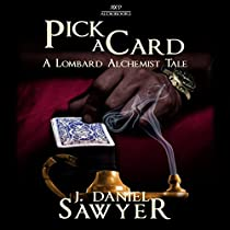 PICK A CARD: THE LOMBARD ALCHEMIST TALES, BOOK 6