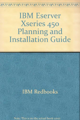 IBM Eserver Xseries 450 Planning and Installation Guide (450 Server Series)