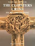 The Cloisters Cross, Elizabeth C. Parker and Charles T. Little, 0300085869