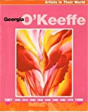 Georgia O'Keefe (Artists in Their World)
