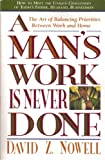 A Man's Work Is Never Done, David Z. Nowell, 0785278788