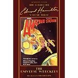 The Universe Wreckers, The Collected Edmond Hamilton, Volume Three