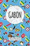 Gabon Travel Journal: 6x9 Travel planner I Road trip planner I Dot grid journal I Travel notebook I Travel diary I Pocket journal I Gift for Backpacker