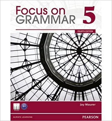 [(Focus on Grammar 5)] [Author: Jay Maurer] published on (July, 2011)