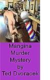 Mangina Murder Mystery