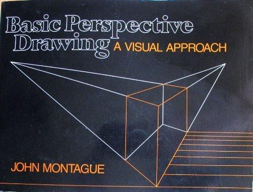 Basic Perspective Drawing John Montague Pdf