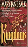 Kingdoms, Mary J. Salk and M. J. Cahill, 0345388739