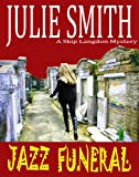 Front cover for the book Jazz Funeral by Julie Smith