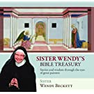 Sister Wendy's Bible Treasury: Stories and Wisdom Through the Eyes of Great Painters