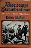 Mississippi Steamboatman, Edith McCall, 0802765971