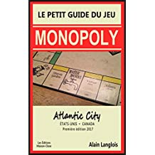 Le petit guide du jeu Monopoly (Atlantic City): États-Unis/Canada (French Edition)