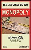 Le petit guide du jeu Monopoly (Atlantic City): États-Unis/Canada (French Edition)