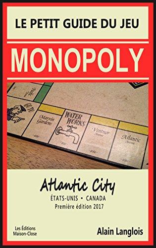 Le Petit Guide Du Jeu Monopoly (Atlantic City): États Unis/Canada