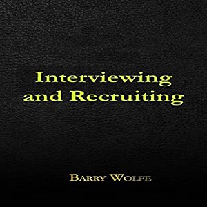 Interviewing & Recruiting Audiobook