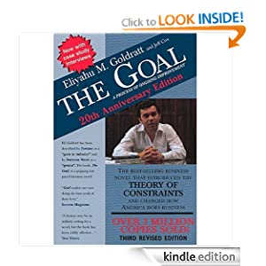The Goal: A Process of Ongoing Improvement Eliyahu M. Goldratt and Jeff Cox