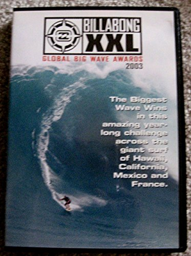 - Global Big Wave Awards 2003 (Billabong XXL)