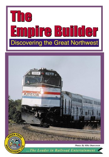 (The Empire Builder - Discovering the great NorthWest)