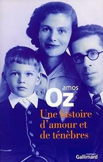 Une histoire d'amour et de ténèbres par Oz