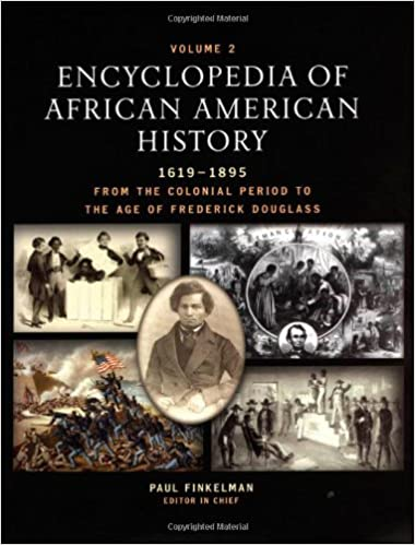 Encyclopedia of African American History, 1619-1895: From the ...