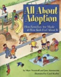 img - for All about Adoption: How Families Are Made & How Kids Feel about It [ALL ABT ADOPTION] book / textbook / text book