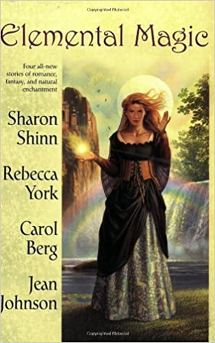Elemental magic sharon shinn rebecca york carol berg jean elemental magic sharon shinn rebecca york carol berg jean johnson 9780425217863 amazon books fandeluxe Images