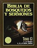 """""""Biblia de bosquejos y sermones: Pedro, Juan, Judas"""" (Biblia de Bosquejos y Sermones N.T.) (Spanish Edition)"""