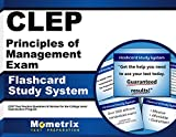 CLEP Principles of Management Exam Flashcard Study System: CLEP Test Practice Questions & Review for the College Level Examination Program (Cards)