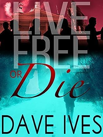 Live Free or Die