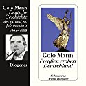 Preußen erobert Deutschland. Deutsche Geschichte des 19. und 20. Jahrhunderts (Teil 3) Audiobook by Golo Mann Narrated by Achim Höppner