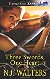 Three Swords, One Heart, N. j. Walters and N. J. Walters, 1419962310