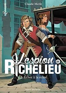 """Afficher """"L'espion de Richelieu n° 1 Échec à la reine"""""""
