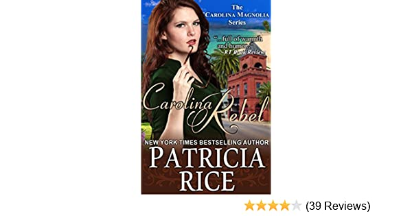 Dixie Rebel (The Carolina Magnolia Series, Book 1) by Patricia Rice downloads torrent - febzhbq