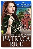 Carolina Rebel (Carolina Magnolia Series Book 4)