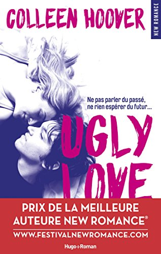 Ugly Love New Romance French Edition