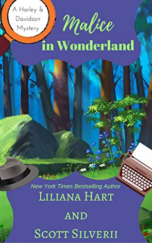 Malice In Wonderland (Book 6) (A Harley and Davidson Mystery) by [Hart, Liliana, Silverii, Scott]