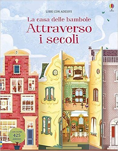 Mejortorrent Descargar La Casa Delle Bambole Attraverso I Secoli. Con Adesivi. Ediz. A Colori Epub Torrent