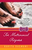 For Matrimonial Purposes, Kavita Daswani, 0452285526