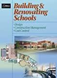 img - for Building and Renovating Schools: Design, Construction Management, Cost Control (RSMeans) book / textbook / text book