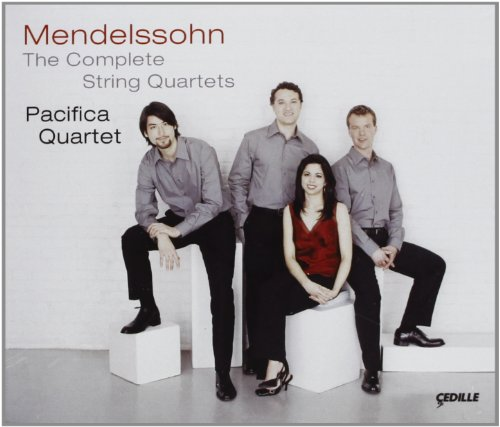 Mendelssohn: The Complete String Quartets / Pacifica Quartet