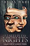 52 Sleepless Nights: Thriller, suspense, mystery, and horror short stories by  Tobias Wade in stock, buy online here
