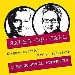 Eindrucksvoll auftreten (Sales-up-Call)