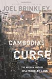 img - for Joel Brinkley'sCambodia's Curse: The Modern History of a Troubled Land [Hardcover]2011 book / textbook / text book