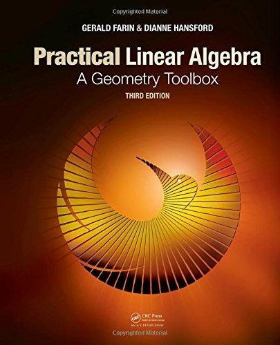 3 ed - Practical Linear Algebra: A Geometry Toolbox
