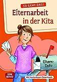 So geht das: Elternarbeit in der Kita - Mit kostenlosen Downloads