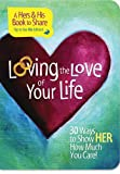 Loving the Love of Your Life, Mark Gilroy, 1404187642