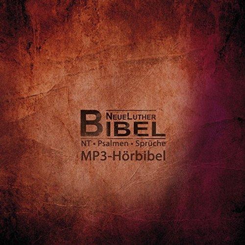 NeueLuther-MP3-Hörbibel: Neues Testament/Psalmen/Sprüche; MP3-Hörbuch auf 2 CDs