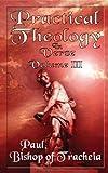 Practical Theology in Verse, Volume III, Paul Bishop of Tracheia, 1844015092