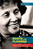 img - for Roots and Flowers: The Life and Work of the Afro-Cuban Librarian Marta Terry Gonz?lez by Abdul Alkalimat (2015-02-15) book / textbook / text book