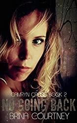 No Going Back (Camryn Cruise Book 2)